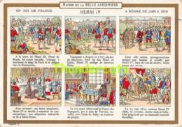 CHROMO MAISON DE LA BELLE JARDINIERE HENRI IV PARIS - Sonstige