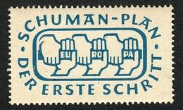 """Deutschland Saar Luxemburg 1950 """" Schuman-Plan Europa Der Erste Schritt """" Vignette Cinderella Reklamemarke Werbemarke - Cinderellas"""