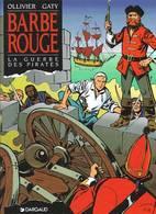 La Guerre Des Pirates   EO - Barbe-Rouge