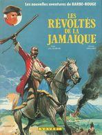 Barbe-Rouge Les Révoltés De La Jamaïque - Barbe-Rouge