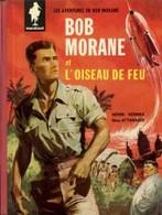 L'oiseau De Feu Ed Marabout - Bob Morane