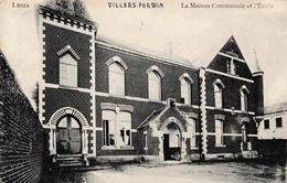 Villers Perwin La Maison Communale Et L'école édit Legia - Les Bons Villers