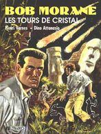 Les Tours De Cristal  Ed Lefrancq - Bob Morane