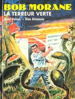 La Terreur Verte  Ed Lefrancq - Bob Morane