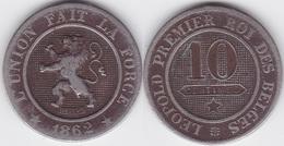 Lot 034  BELGIQUE LEOPOLD Ier   10 CENTIMES  ANNEE 1862 TYPE CUPRO-NICKEL - 1831-1865: Leopold I