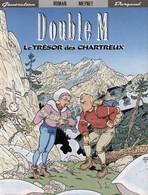 Le Trésor Des Chartreux - Double M