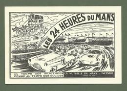 CARTE POSTALE 72 LE MANS LES 24 HEURES OFFERT PAR LES MUTUELLES DU MANS - Le Mans