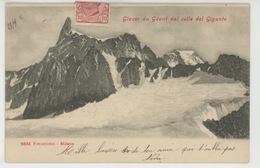 ITALIE - Glacier Du Géant Dal Colle Del Gigante - Italie