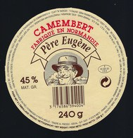 étiquette Fromage Camembert Normandie  Père Eugène 45%mg  Orne 61  Export - Fromage