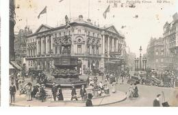 CPA Londres Piccadilly Circus Ecrite En 1912 - Piccadilly Circus