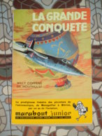 MARABOUT JUNIOR 31 - LA GRANDE CONQUÊTE - Marabout Junior