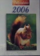 Petit Calendrier De Poche  2006 écureuil - Saint Malo - JOS - 3 Volets - Calendars