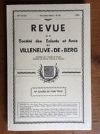 (Ardèche, Vivarais) Revue De La Société De Villeneuve-de-Berg N° 46, 1990. - Rhône-Alpes