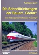 Die Schnelltriebwagen Der Bauart Görlitz - Boeken, Tijdschriften, Stripverhalen