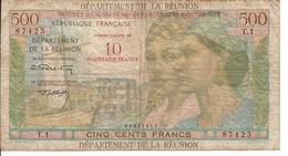 REUNION BILLET        10 NOUVEAUX FRANC / 500 - Reunion