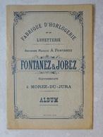 Catalogue D'horlogerie De 1900 Maison Fontanez&Jobez à Morez - Wandklokken