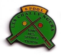 AA214 Pin's Billard Bar Des Sports Thaon Les Vosges 8 Pool Les Challengers Achat Immédiat - Billares