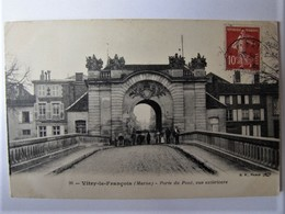 FRANCE - MARNE - VITRY-LE-FRANCOIS - La Porte Du Pont - 1909 - Vitry-le-François