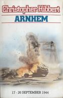 (150) Arnhem - Christopher Hibbert - 1983 - 261p. - Guerre 1939-45