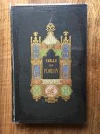 (cartonnage Romantique Polychrome) FLORIAN : Fables, 1852, Gravures D'Eugène Battaille. - 1801-1900