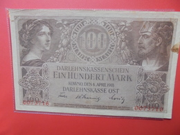 Darlehnskassenschein-Ost :100 MARK 1918 WPM N°R133 CIRCULER (B.12) - [ 2] 1871-1918 : German Empire