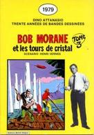 Bob Morane Et Les Tours De Cristal Deligne - Bob Morane