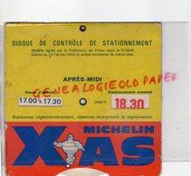 63- CLERMONT FERRAND- DISQUE CONTROLE STATIONNEMENT MICHELIN XAS - Cars