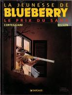 La Jeunesse De Blueberry Le Prix Du Sang  Eo - Blueberry