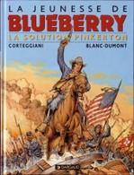 La Jeunesse De Blueberry La Solution Pinkerton  Eo - Blueberry