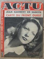 Revue Actu N°102 (13 Août 1944) Jean Sarment - Chercheur D'or Cevenol - Carte Front De L'ouest De La France - 1900 - 1949