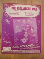 Partition Ancienne Chanson LES CHAUSSETTES NOIRES EDDY MITCHELL Ne Délaisse Pas Editions Pigalle - Partitions Musicales Anciennes