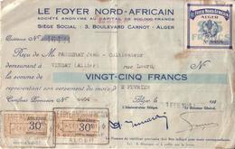 ALGERIE - ALGER , LE FOYER NORD AFRICAIN - RECU DE 25 FRANCS , TIMBRE FISCAL 30 C SURCHARGE ALGERIE + VIGNETTE - 1940 - Fiscaux