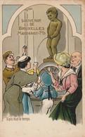 """Souvenir De Bruxelles """"Manneken-Pis"""" - Il Pis Tout Le Temps. (carte Gaufrée.) - Personnages Célèbres"""