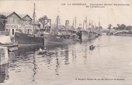 La Rochelle Chalutiers Devant Les Pecheries De L Atlantique éditeur R Bergevin N°128 - La Rochelle