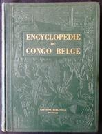 """SUPERBE OEUVRE RARE ** ENCYCLOPEDIE DU CONGO BELGE """" éditions Bieleveld - Tome II - Très Bon état - Centaines Photos - Geschiedenis"""