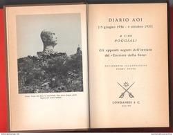 AOI Guerra D'Africa 1936 Diario Guerra Ciro Poggiali  Editore 1971 Diario Con Gli Appunti Segreti... - Guerra 1939-45