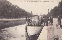 "Nord - Lille - Le Port Vauban - Le Yacht Anglais ""Vacuna"" - Lille"