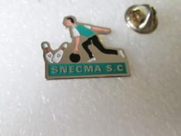 PIN'S    BOWLING   SNECMA S C - Bowling
