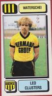 Panini Football 83 Voetbal Belgie Belgique 1983 Sticker Autocollant Thor Waterschei Nr. 304 Leo Lei Clijsters - Sport