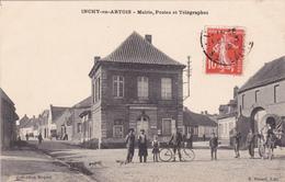 62-INCHY-en-ARTHOIS - MAIRIE, POSTES Et TELEGRAPHES- Edit. : A. PROUST-Animation-Ecrite-Timbrée--(26/4/20) - France