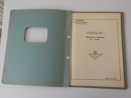 1949 Aviation Sabena Manuel Document Classeur Documentation Convair 240 Description Générale Avec Schémas 44 Pages - Manuels