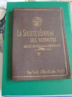 ANCIEN PETIT PORTE DOCUMENTS (1910?) LA SOCIETE GENERALE D'EPARGNE DES RETRAITES - Unclassified