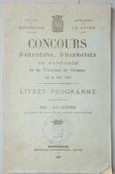 RARE LIVRET PROGRAMME D'ORPHÉONS D'HARMONIES DE FANFARE ET DE TROMPE DE CHASSE MAI 1887 MONTBRISON LOIRE - Music
