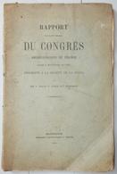 RARE RAPPORT DU CONGRES ARCHÉOLOGIQUE DE FRANCE MONTBRISON 1885 - Rhône-Alpes