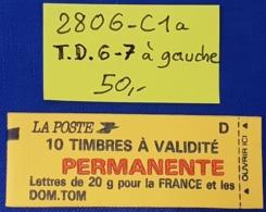 Carnet 2806-C1a (T.D.6-7 à Gauche)  Neuf **  TTB - Usage Courant