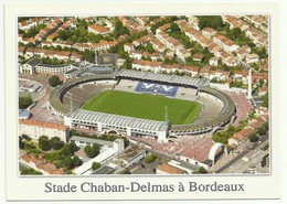 BORDEAUX LE STADE CHABAN DELMAS 33 Stadion Stadio Estadio Stadium - Bordeaux