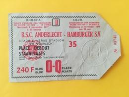 FOOTBALL RSC ANDERLECHT TICKET MATCH CONTRE HAMBURGER SV 1/8 FINALE DE LA COUPE D'EUROPE DES VAINQUEURS EN 1977 BELGIQUE - Apparel, Souvenirs & Other