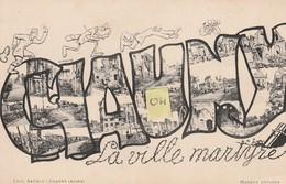 CHAUNY 02 La Ville Martyre En Gros Caractères Sur Fond Les Cartes Postale - Chauny