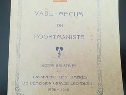 VADE - MECUM Du POORTMANISTE - Notes Au Classement Des Timbres L'émission Léopold 3  1936 - 1946  Par L. RONDAY - Philatélie Et Histoire Postale