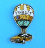 1 PIN'S //   ** MONTGOLFIÈRE / RENAULT 21 TURBO GPL / ELF ** - Fesselballons